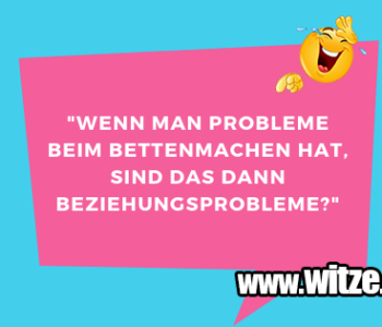 """""""Wenn man Probleme…"""