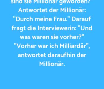 Ein Millionär wird…
