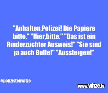 """""""Anhalten,Polizei! Die…"""