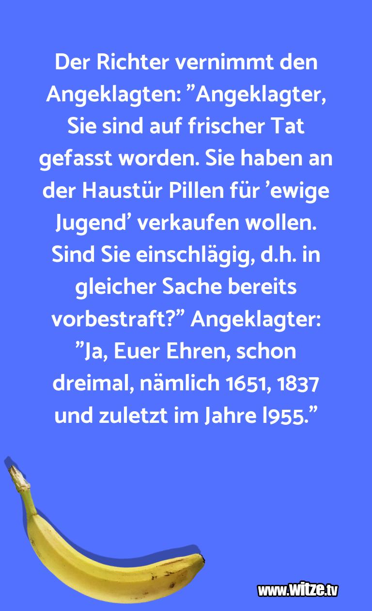 """Geistesblitz zu… Der Richter vernimmt den Angeklagten: """"Angeklagter…"""