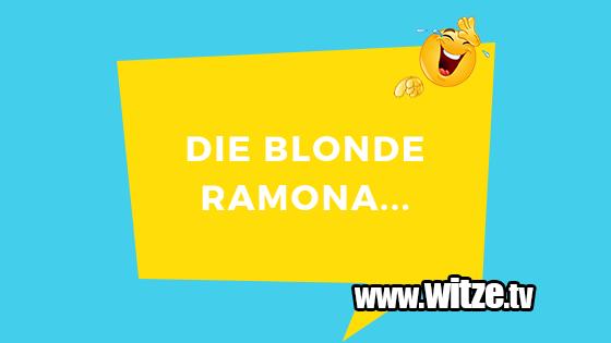 Die Blonde Ramona Lustige Witze Coole Spruche Witze Tv