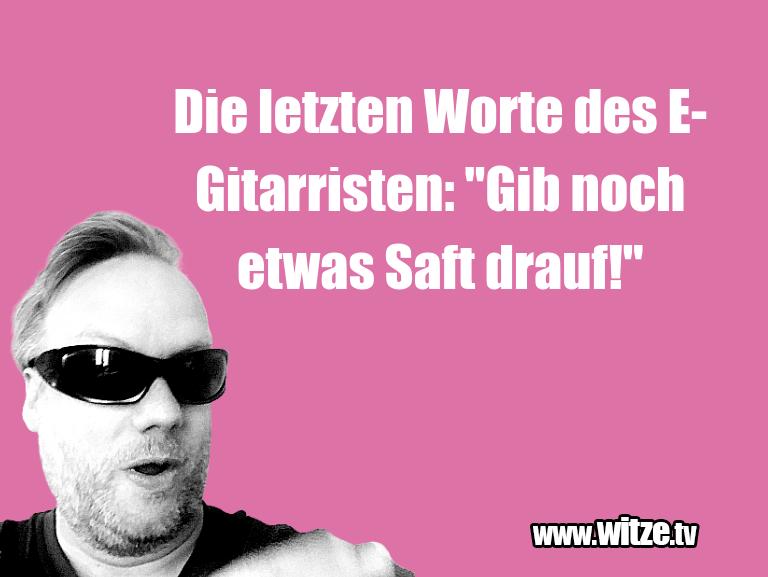 """HammerGag…DieletztenWortedesE Gitarristen:""""Gibnochetw…"""
