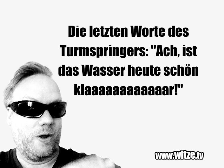 """Ein Wortwitz über… Die letzten Worte des Turmspringers: """"Ach, ist das…"""