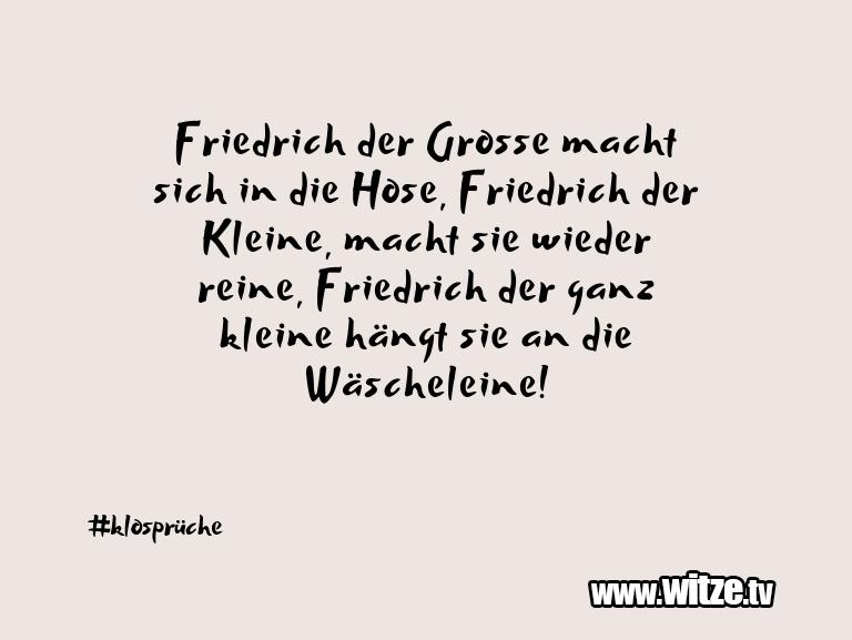 Was ein Jux... Friedrich der Grosse macht sich in die Hose, Fried…