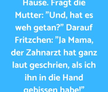 Fritzchen kommt vom…