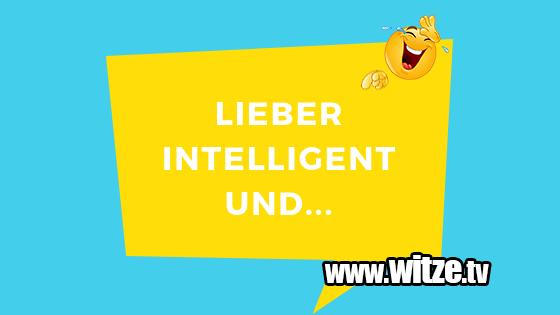 Lieber Intelligent Und Lustige Witze Coole Spruche Witze Tv