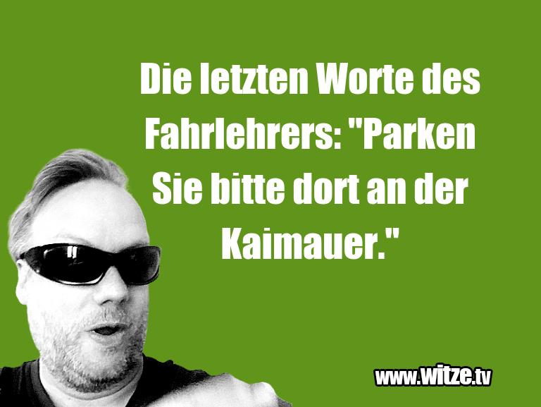 """Hammer Gag… Die letzten Worte des Fahrlehrers: """"Parken Sie bit…"""