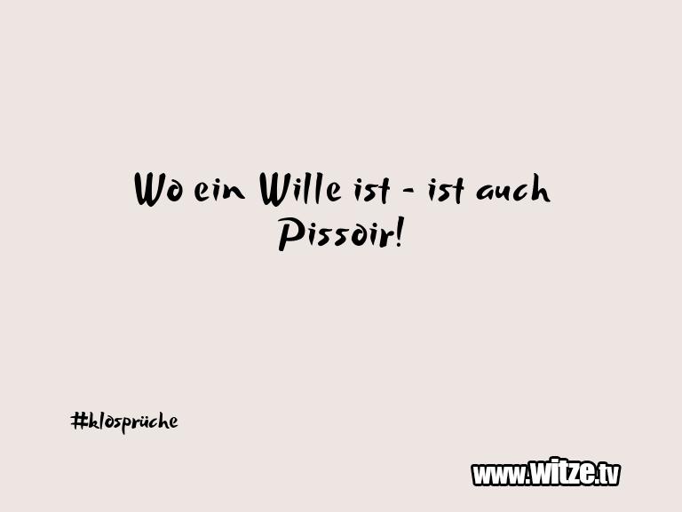 Geistesblitzzu…WoeinWilleist istauchPissoir!…