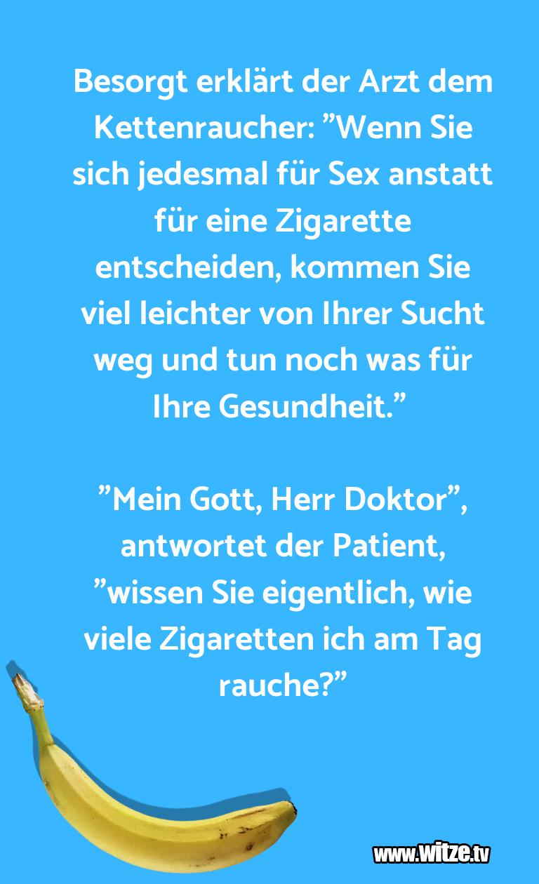 """Witz über… Besorgt erklärt der Arzt dem Kettenraucher: """"Wenn …"""