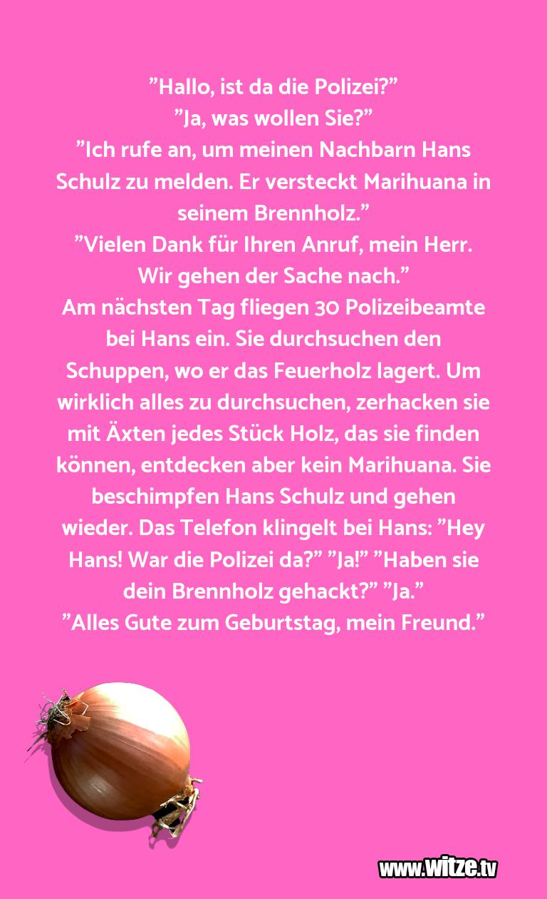 """Ein Wortwitz über… """"Hallo, ist da die Polizei?""""""""Ja, was woll…"""