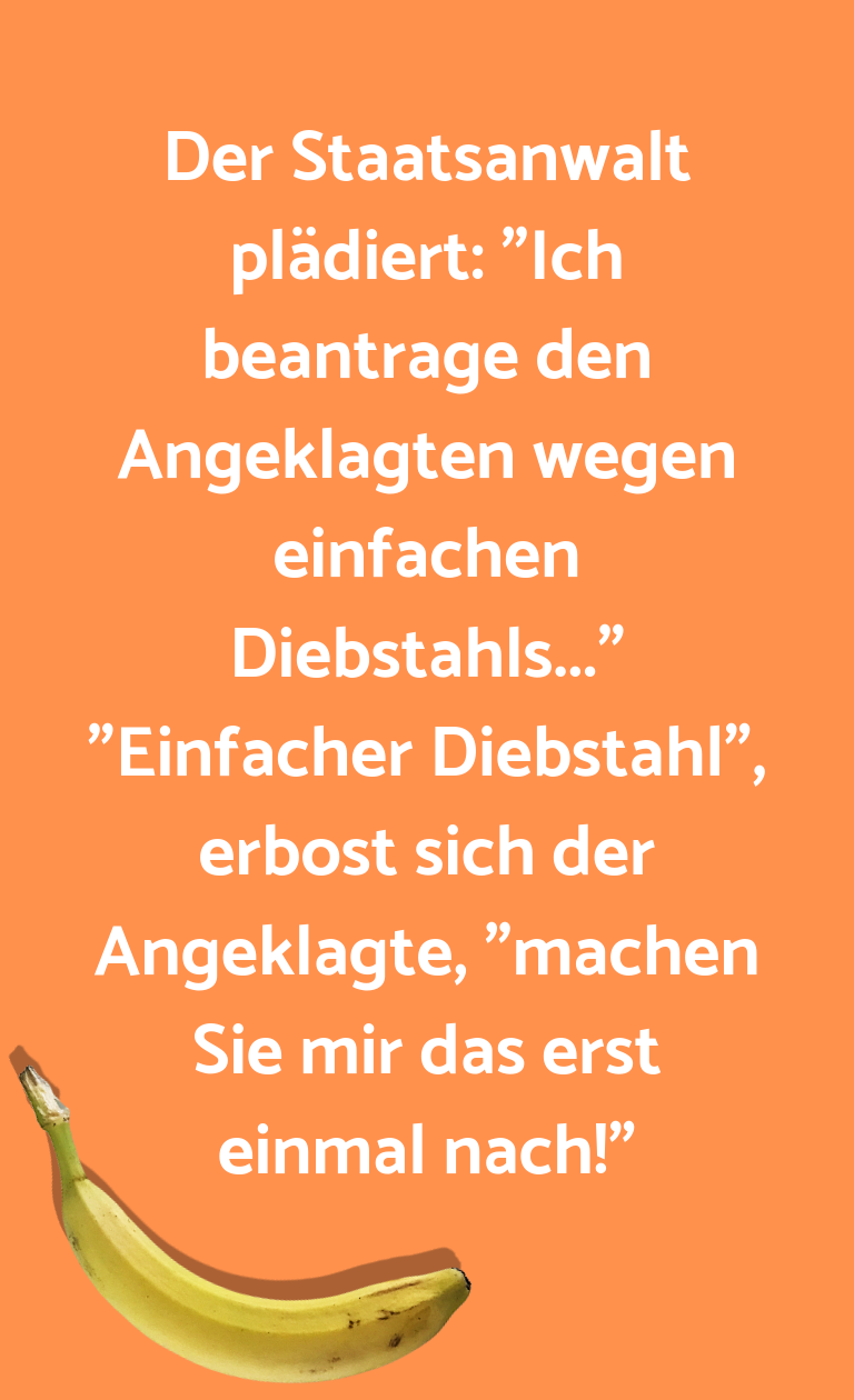 """Ein Wortwitz über… Der Staatsanwalt plädiert: """"Ich beantrage den Ange…"""