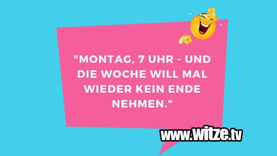 """EinWortwitzüber… """"Montag,Uhr Unddie…"""