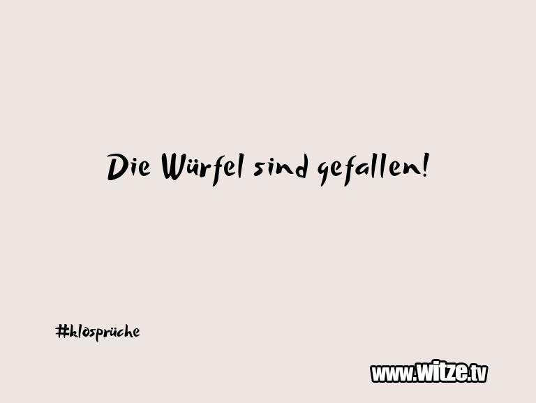Muttis Witze… Die Würfel sind gefallen!…