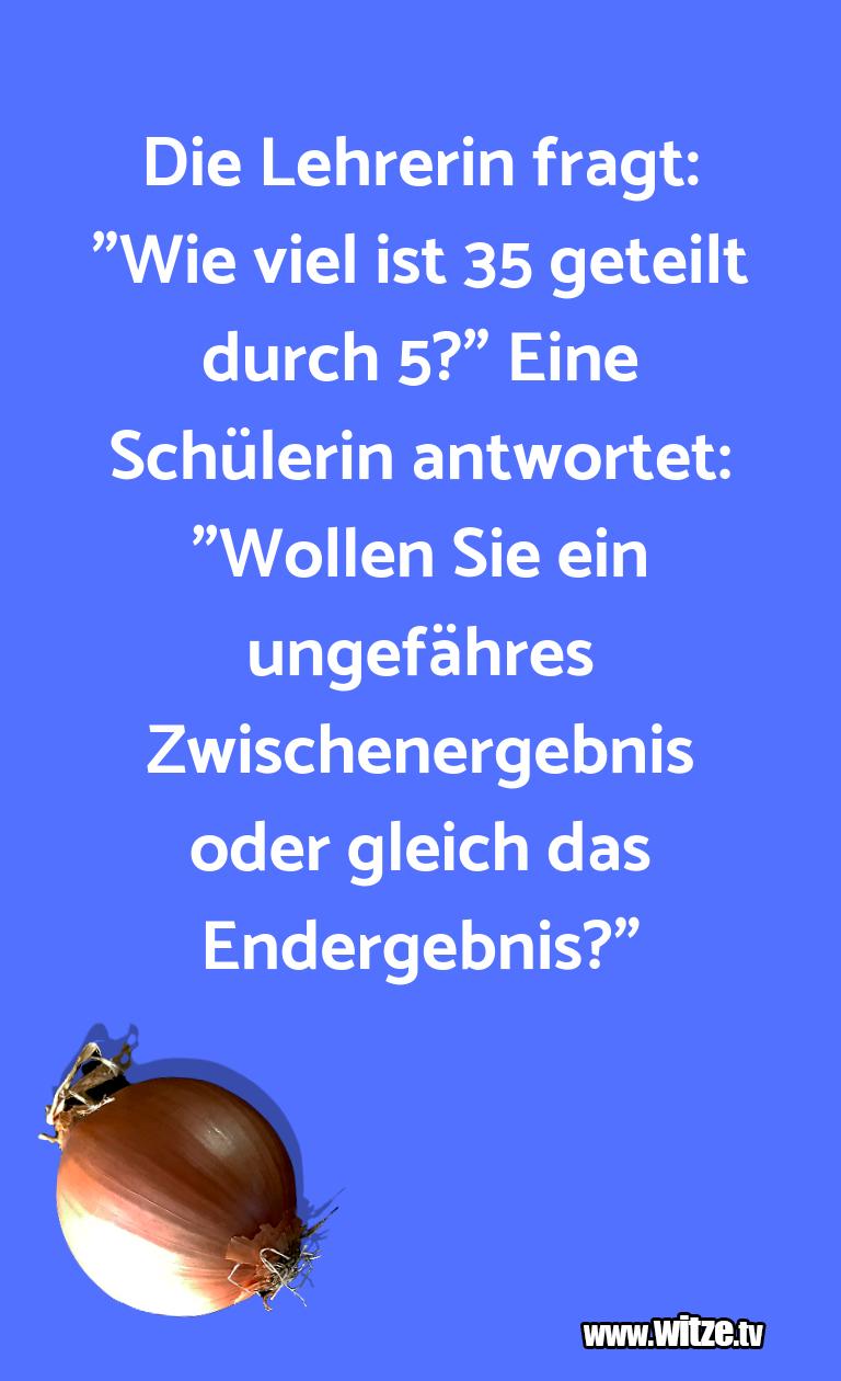 """KrachervomSchöpfer…DieLehrerinfragt:""""Wievielistgeteiltdurch…"""