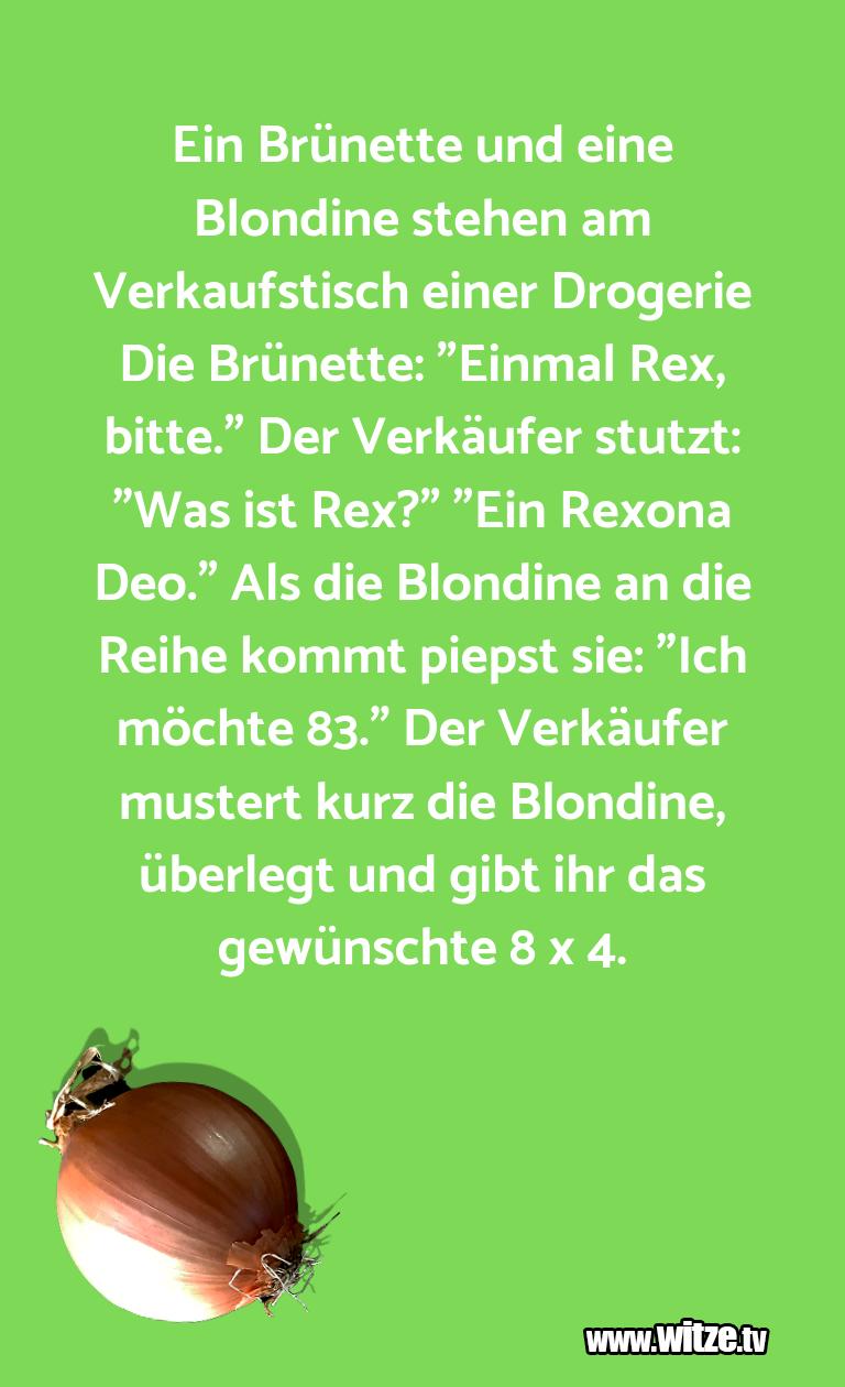 Hammer Joke... Ein Brünette und eine Blondine stehen am Verkaufst…
