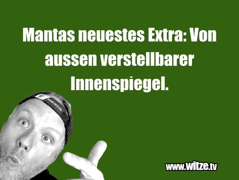 Mehr Schabernack über...Mantas neuestes Extra: Von aussen verstellbarer In…