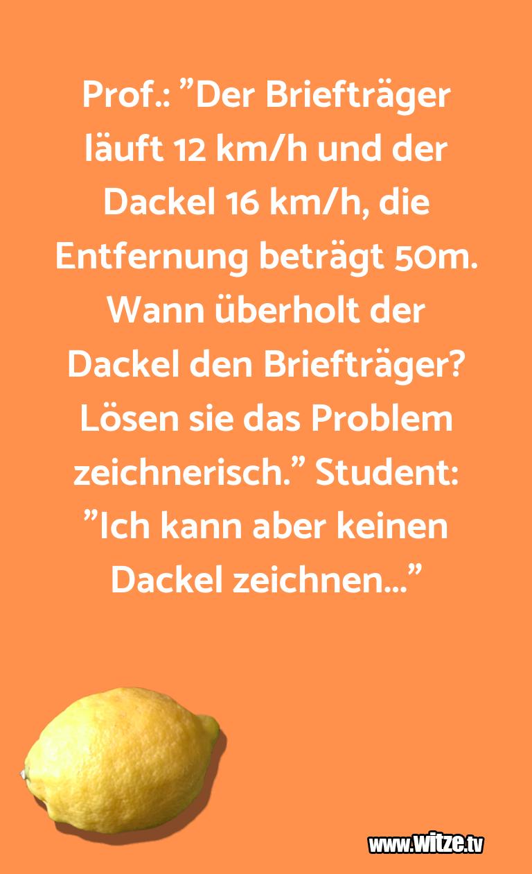 """ClownzumFrühstückgegessen…Prof.:""""DerBriefträgerläuftkm/hundderDack…"""