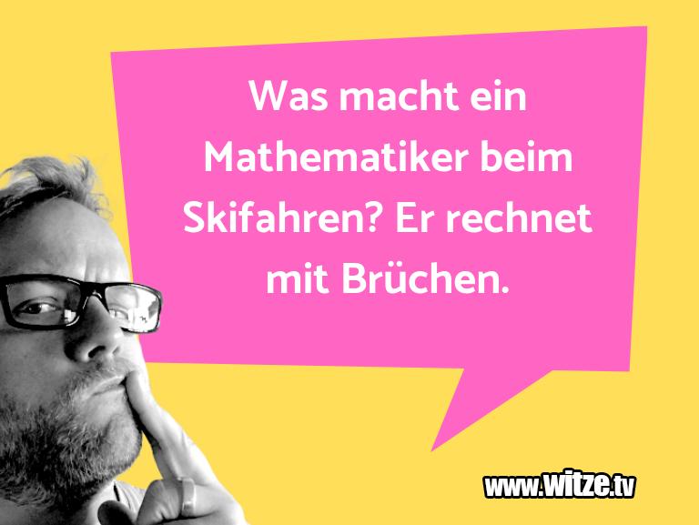 Erfindergeist oder doch nur Scharbernack...Was macht ein Mathematiker beim Skifahren? Er rech…