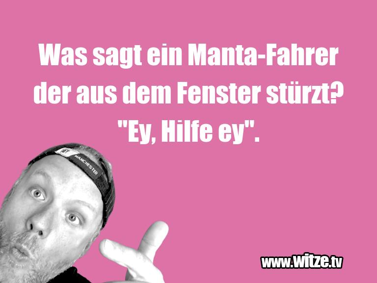 HammerGag…WassagteinManta FahrerderausdemFensterstür…