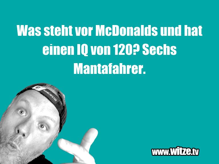MuttisWitze…WasstehtvorMcDonaldsundhateinenIQvon?…
