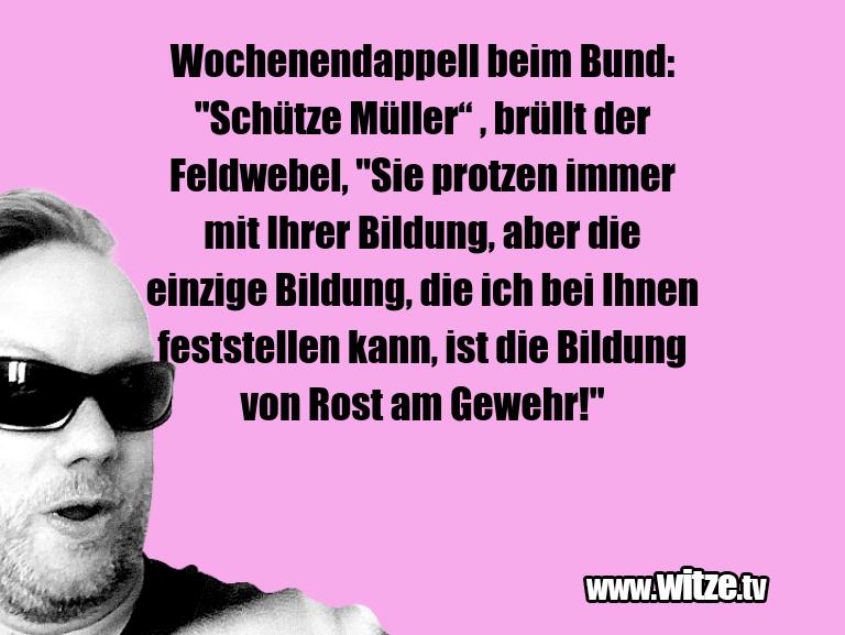 "Hammer Gag… Wochenendappell beim Bund: ""Schütze Müller"" , brül…"