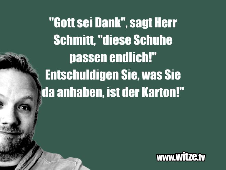 "Muttis Witze… ""Gott sei Dank"", sagt Herr Schmitt, ""diese Schuhe …"
