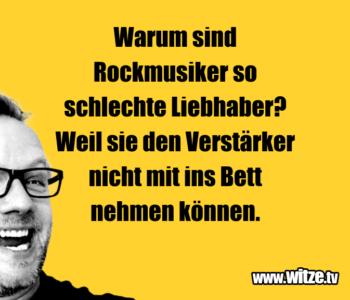 Warum sind Rockmusiker…