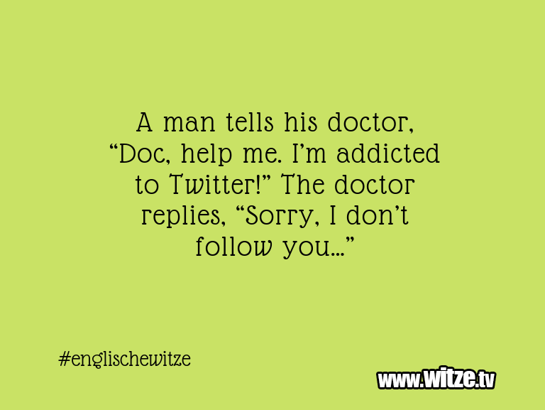 "Hammer Gag… A man tells his doctor, ""Doc, help me. I'm addicte…"