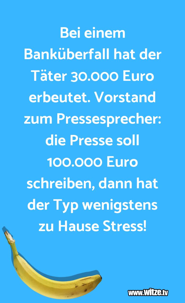 GeisteshaltungoderSchabernack…BeieinemBanküberfallhatderTäter.Euroe…