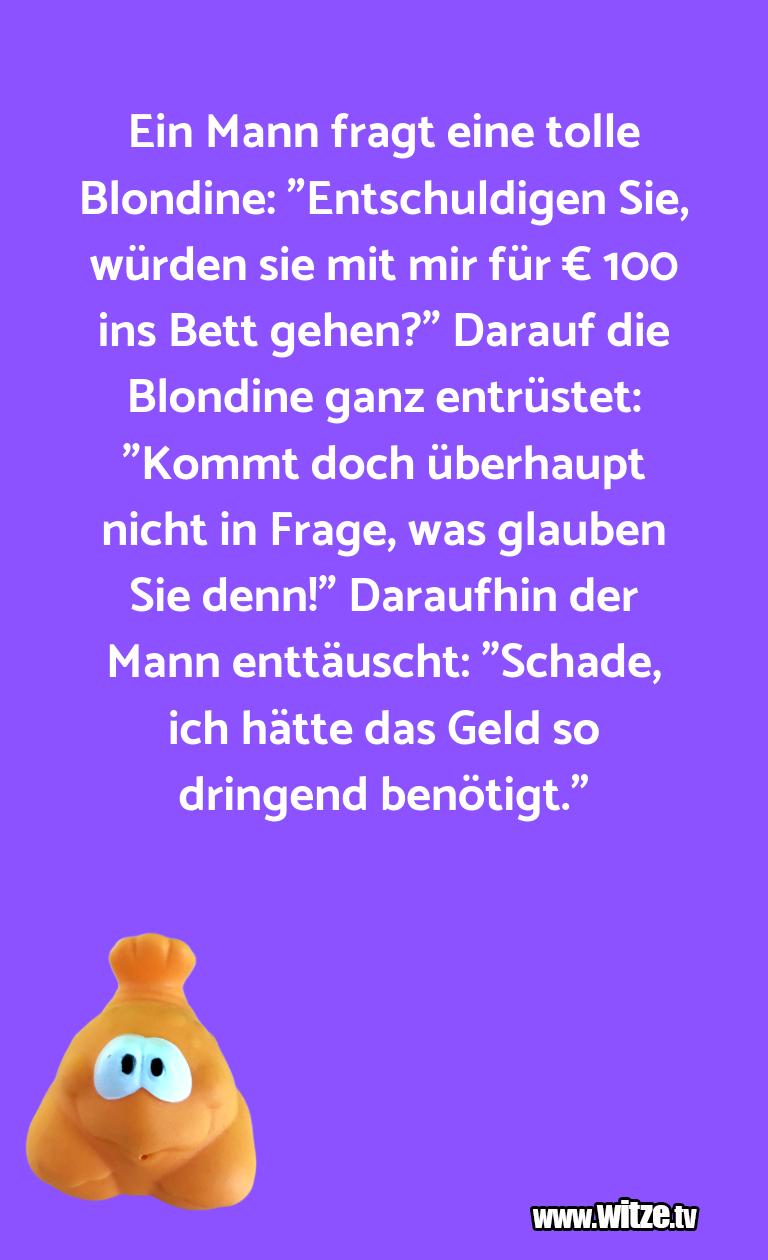 """Geisteshaltung oder Schabernack… Ein Mann fragt eine tolle Blondine: """"Entschuldigen…"""