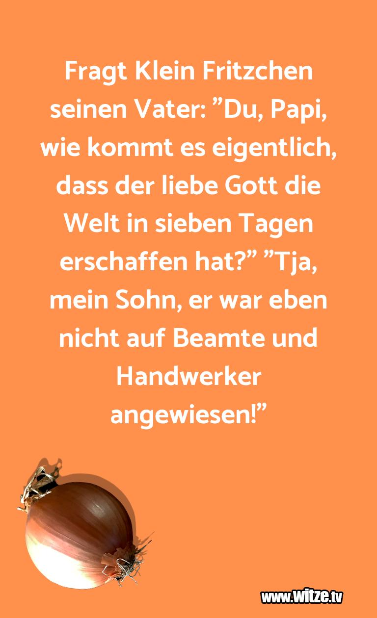 "Geistesblitz zu… Fragt Klein Fritzchen seinen Vater: ""Du, Papi, wie…"
