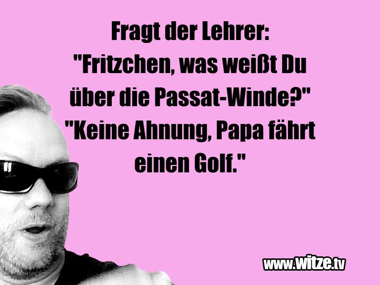 """Geistesblitzzu…FragtderLehrer:""""Fritzchen,…"""