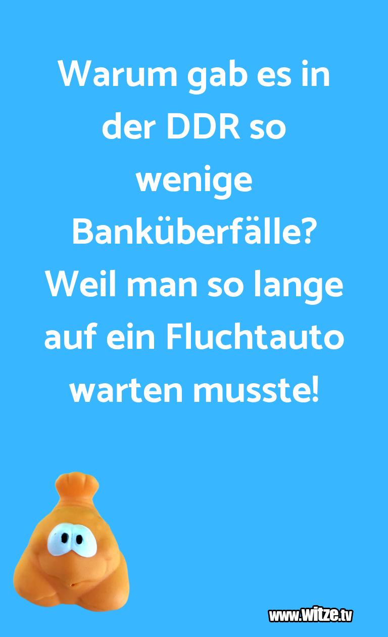 Erfindergeist oder doch nur Scharbernack...Warum gab es in der DDR so wenige Banküberfälle? W…