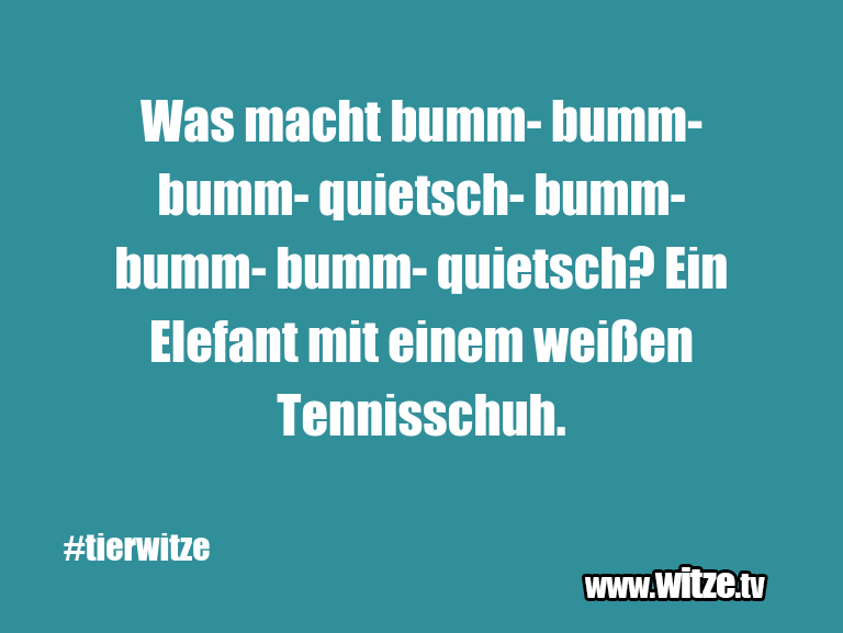 DasistHumor…Wasmachtbumm bumm bumm quietsch bumm bumm …