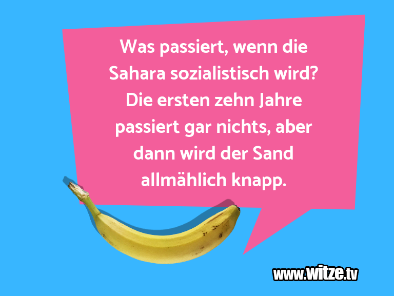 Geistesblitz zu… Was passiert, wenn die Sahara sozialistisch wird? …