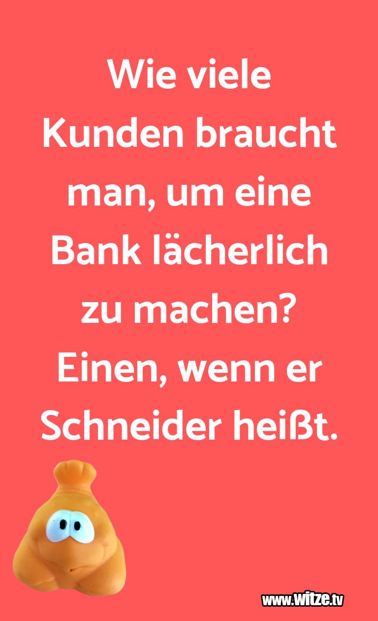 Kracher vom Schöpfer… Wie viele Kunden braucht man, um eine Bank lächerl…