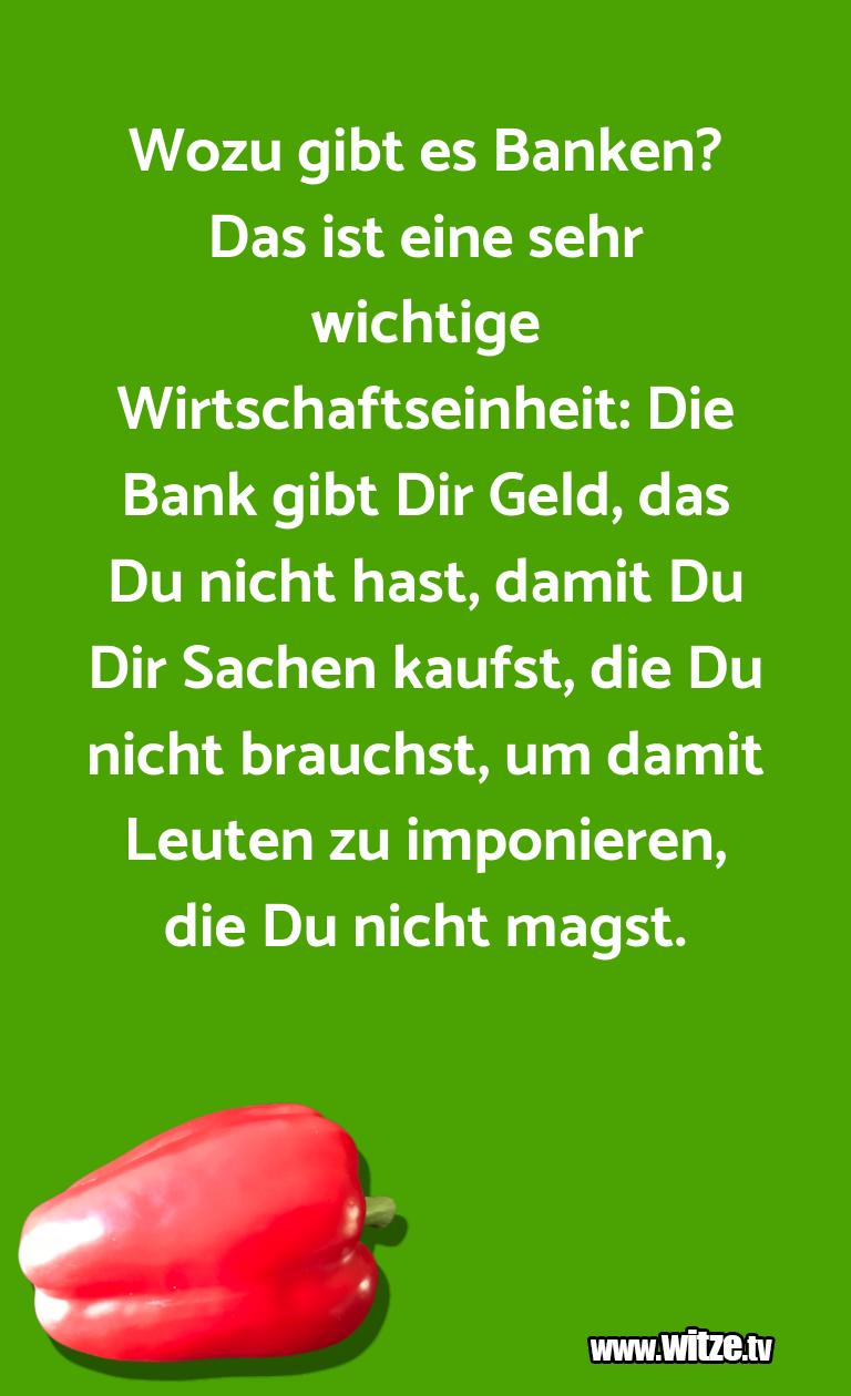 Clown Witze!... Wozu gibt es Banken? Das ist eine sehr wichtige Wi…