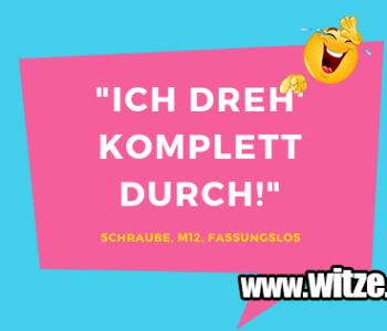 """""""Ich dreh' komplett…"""
