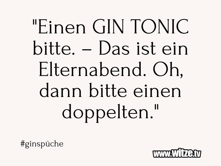 """Ein Wortwitz über… """"Einen GIN TONIC bitte. – Das ist ein Elternabend.…"""