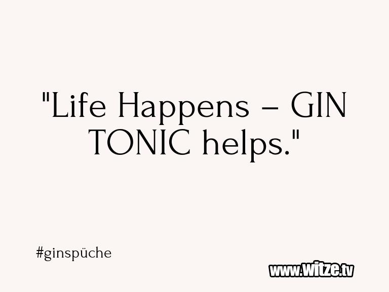 """Clown Witze!... """"Life Happens – GIN TONIC helps.""""…"""