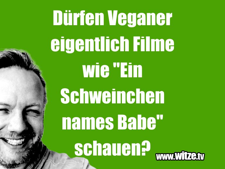 """Kracher vom Schöpfer… Dürfen Veganer eigentlich Filme wie """"Ein Schweinch…"""