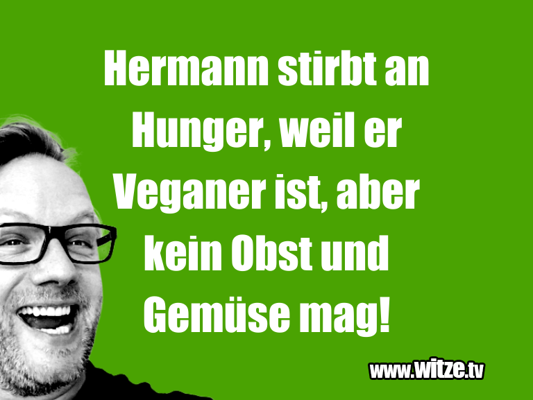 Clown Witze!... Hermann stirbt an Hunger, weil er Veganer ist, abe…