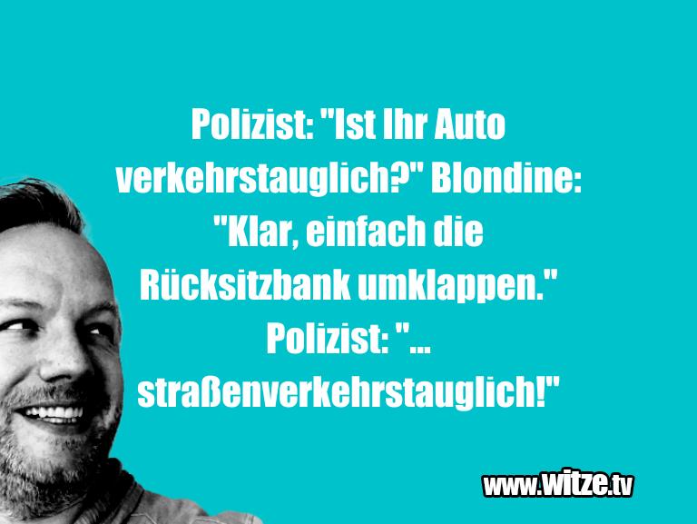 """Muttis Witze… Polizist: """"Ist Ihr Auto verkehrstauglich?"""" Blondin…"""