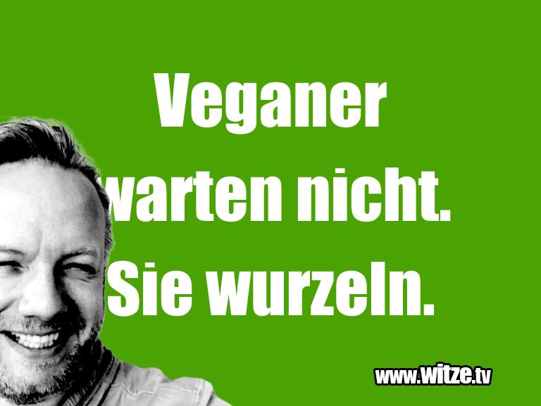 Clown zum Frühstück gegessen… Veganer warten nicht. Sie wurzeln.…