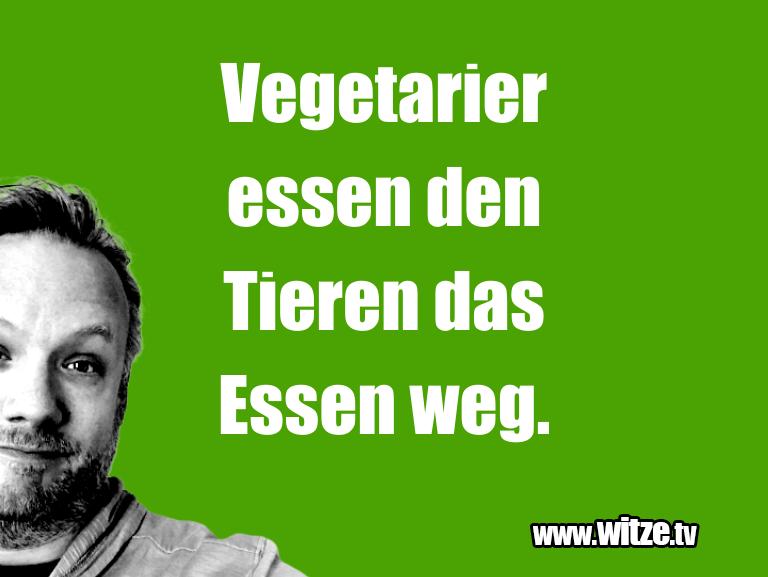 Clown Witze!... Vegetarier essen den Tieren das Essen weg.…