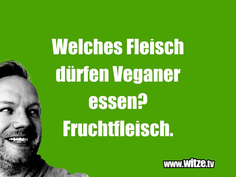 Kracher vom Schöpfer… Welches Fleisch dürfen Veganer essen? Fruchtfleisc…