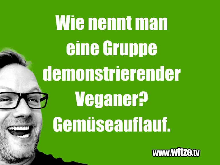Ein Wortwitz über… Wie nennt man eine Gruppe demonstrierender Veganer…