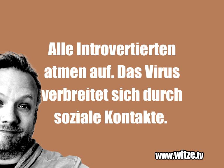 Muttis Witze… Alle Introvertierten atmen auf. Das Virus verbreit…