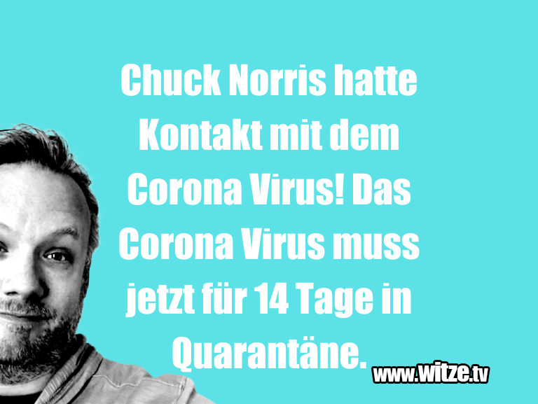 Kracher vom Schöpfer… Chuck Norris hatte Kontakt mit dem Corona Virus! D…