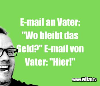 E-mail an Vater…